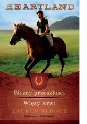 Okładka książki Blizny przeszłości. Więzy krwi Lauren Brooke