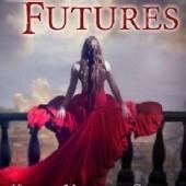 Okładka książki Dark Futures Melissa Marr,Kami Garcia,Carrie Ryan