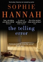 Okładka książki The Telling Error Sophie Hannah