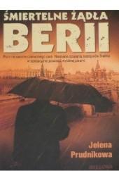 Okładka książki Śmiertelne żądła berii Jelena Jelena Prudnikowa