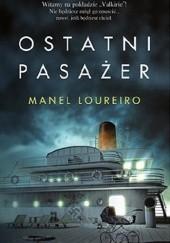 Okładka książki Ostatni pasażer Manel Loureiro