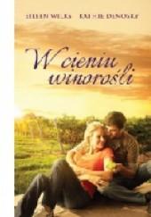 Okładka książki W cieniu winorośli Kathie DeNosky,Eileen Wilks