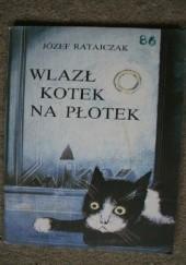Okładka książki Wlazł kotek na płotek Józef Ratajczak