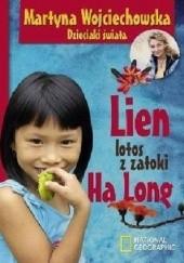Okładka książki Lien lotos z zatoki Ha Long Martyna Wojciechowska
