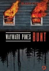 Okładka książki Wayward Pines. Bunt Blake Crouch