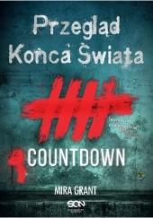 Okładka książki Przegląd Końca Świata: Countdown Mira Grant