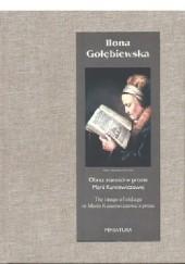 Okładka książki Obraz starości w prozie Marii Kuncewiczowej Ilona Gołębiewska