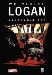 Okładka książki Wolverine: Logan Eduardo Risso,Brian K. Vaughan