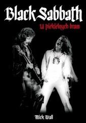 Okładka książki Black Sabbath. U piekielnych bram Mick Wall