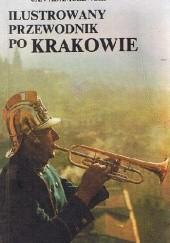 Okładka książki Ilustrowany przewodnik po Krakowie Jan Adamczewski