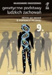 Okładka książki Genetyczne podstawy ludzkich zachowań. Przegląd badań w populacji polskiej Włodzimierz Oniszczenko
