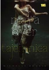 Okładka książki Mara Dyer. Tajemnica Michelle Hodkin