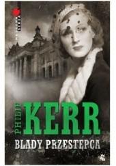 Okładka książki Blady przestępca Philip Kerr