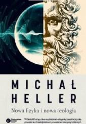 Okładka książki Nowa fizyka i nowa teologia Michał Heller