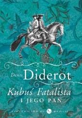 Okładka książki Kubuś Fatalista i jego pan Denis Diderot