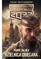Okładka książki Dzielnica obiecana Paweł Majka