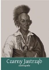 Okładka książki Czarny Jastrząb. Autobiografia Czarny Jastrząb