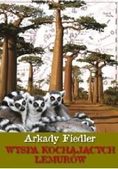 Okładka książki Wyspa kochających lemurów Arkady Fiedler