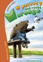 Okładka książki W puszczy nad rzeką Marongo Ryszard Sadaj