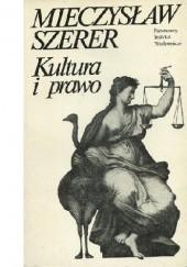 Okładka książki Kultura i prawo Mieczysław Szerer