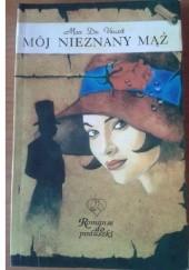 Okładka książki Mój nieznany mąż