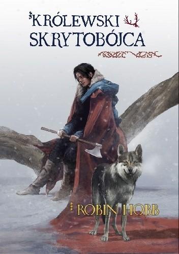 Okładka książki Królewski skrytobójca Robin Hobb