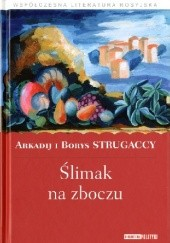 Okładka książki Ślimak na zboczu Arkadij Strugacki,Borys Strugacki