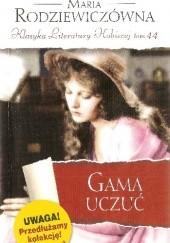 Okładka książki Gama uczuć Maria Rodziewiczówna