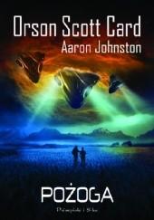 Okładka książki Pożoga Orson Scott Card,Aaron Johnston
