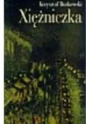 Okładka książki Xiężniczka : miejsce Xawery Deybel w rodzinie Mickiewiczów Krzysztof Rutkowski
