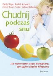 Okładka książki Chudnij podczas snu Detlef Pape,Rudolf Schwarz,Elmar Trunz-Carlisi,Helmut Gillessen