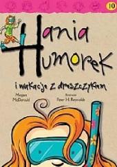 Okładka książki Hania Humorek i wakacje z dreszczykiem Megan McDonald