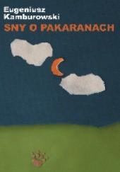 Okładka książki Sny o Pakaranach Eugeniusz Kamburowski