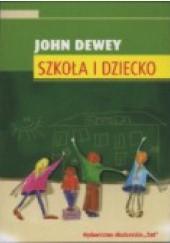 Okładka książki Szkoła i dziecko John Dewey