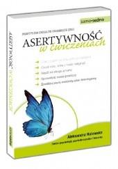 Okładka książki Asertywność w ćwiczeniach Aleksandra Hulewska