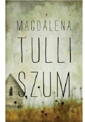 Okładka książki Szum Magdalena Tulli