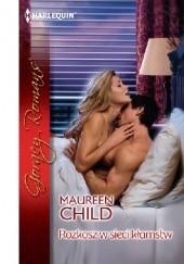Okładka książki Rozkosz w sieci kłamstw Maureen Child