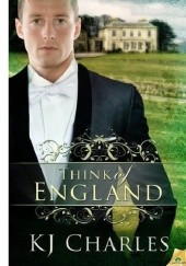 Okładka książki Think of England K.J. Charles