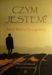Okładka książki Czym jestem? Nauki Mistrza Nisargadatty Nisargadatta Maharaj