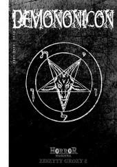 Okładka książki Demononicon Dawid Kain,Kazimierz Kyrcz jr,Łukasz Radecki,Magdalena Maria Kałużyńska,Karol Mitka,Tomasz Siwiec