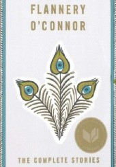 Okładka książki The Complete Stories Flannery O'Connor