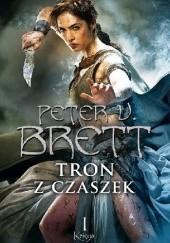 Okładka książki Tron z czaszek: Księga I Peter V. Brett