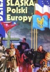 Okładka książki Dzieje Śląska, Polski i Europy Marek Szołtysek
