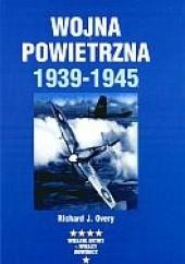 Okładka książki Wojna powietrzna 1939-1945 Richard Overy