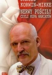 Okładka książki Nerwy puściły czyli kupa wariatów Janusz Korwin-Mikke