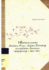 Okładka książki Wyobraźnia pisarska Bolesława Prusa i Stefana Żeromskiego na przykładzie słownictwa topograficznego i nazw barw Magdalena Czachorowska