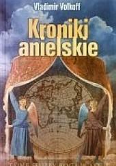 Okładka książki Kroniki anielskie Vladimir Volkoff