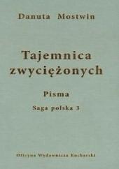 Okładka książki Tajemnica zwyciężonych Danuta Mostwin