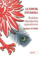 Okładka książki Polskie złudzenia narodowe. Księgi wtóre Ludwik Stomma