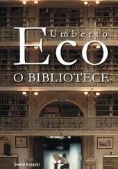 Okładka książki O bibliotece Umberto Eco